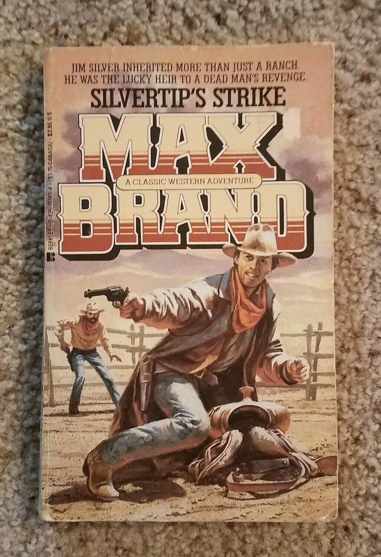 Silvertip's Strike by Max Brand