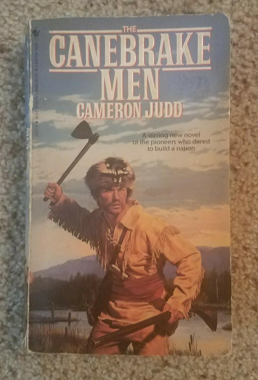 The Canebrake Men by Cameron Judd