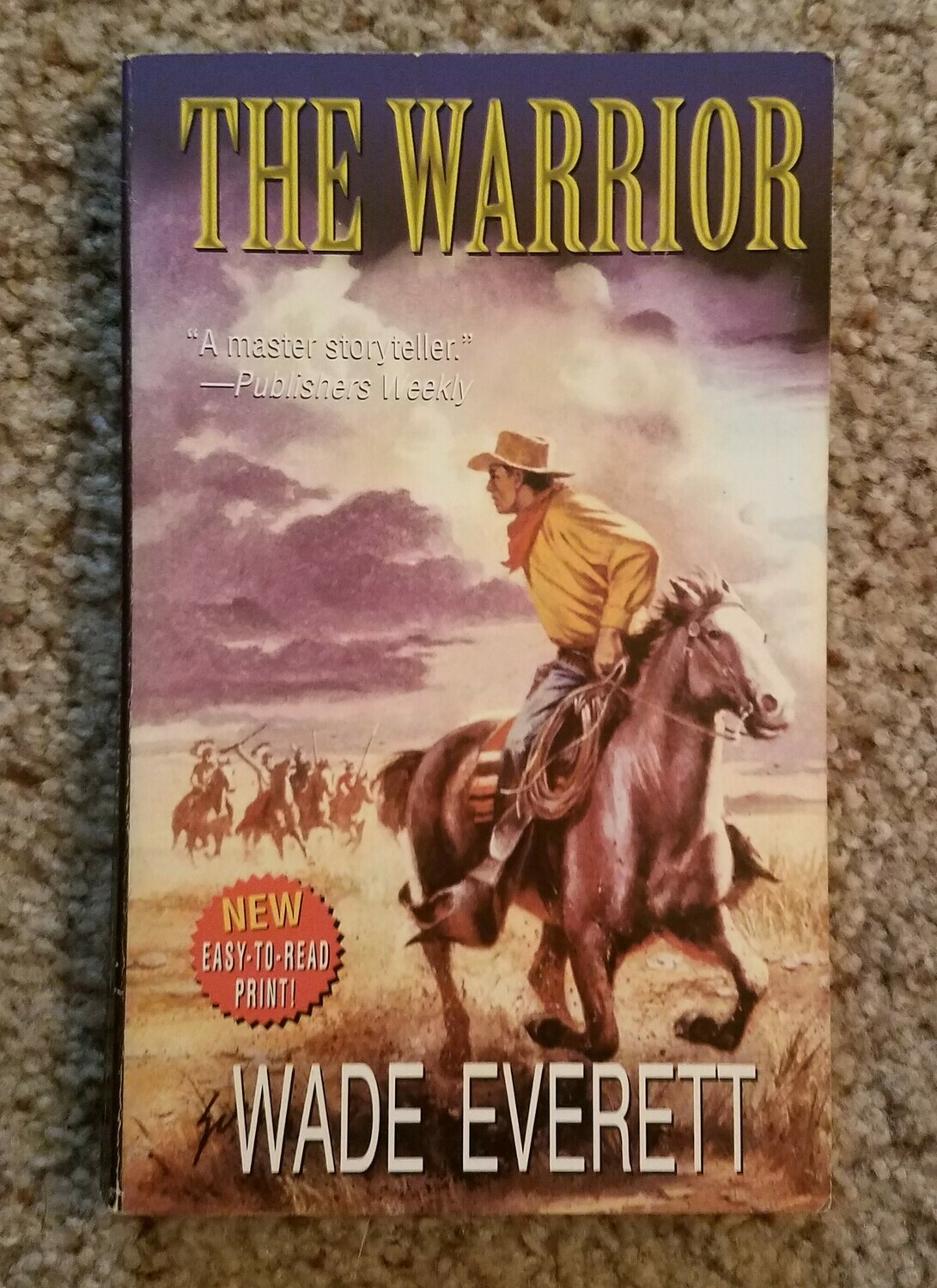 The Warrior by Wade Everett