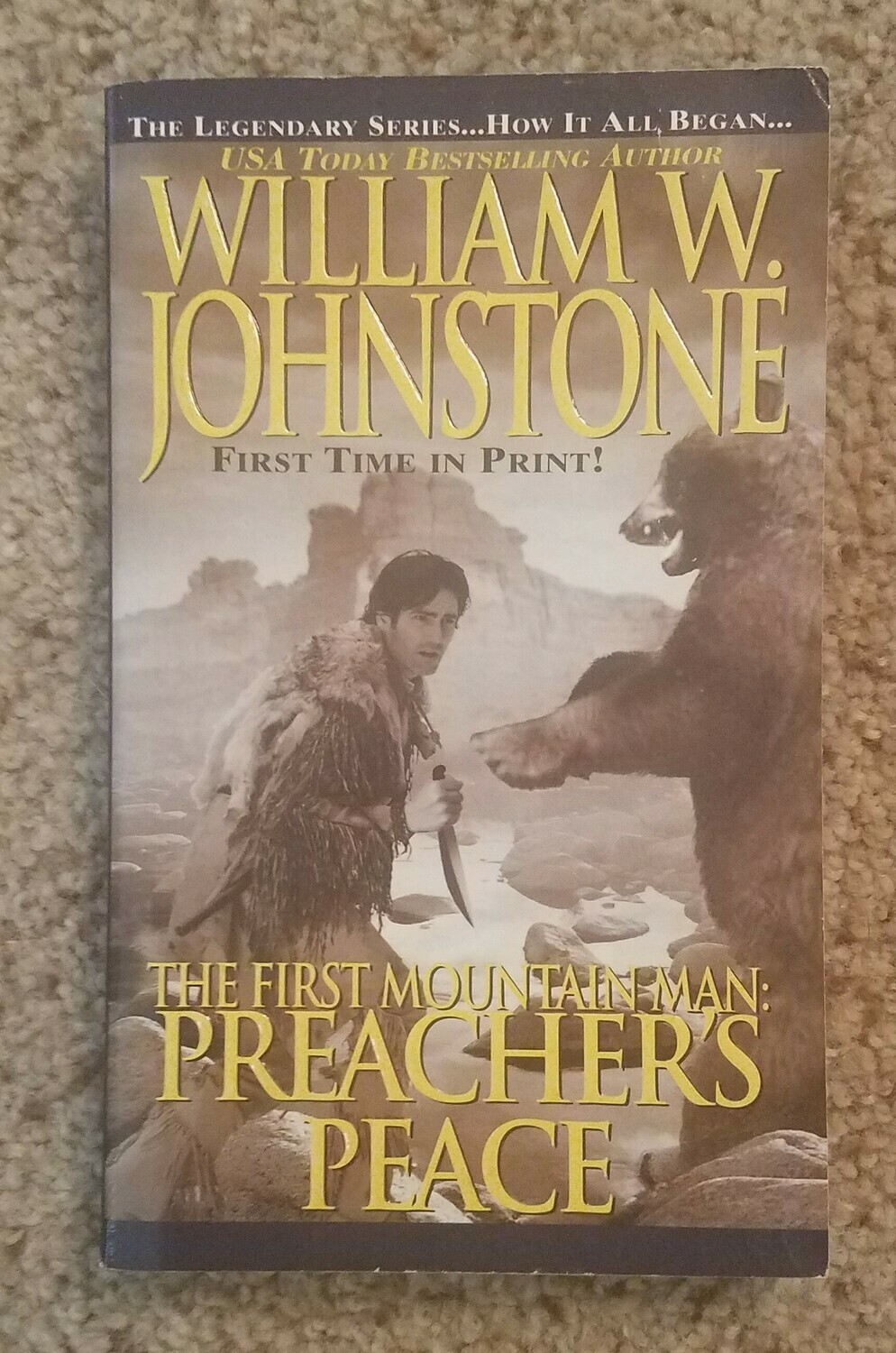 The Frist Mountain Man: Preacher's Peace by William W. Johnstone