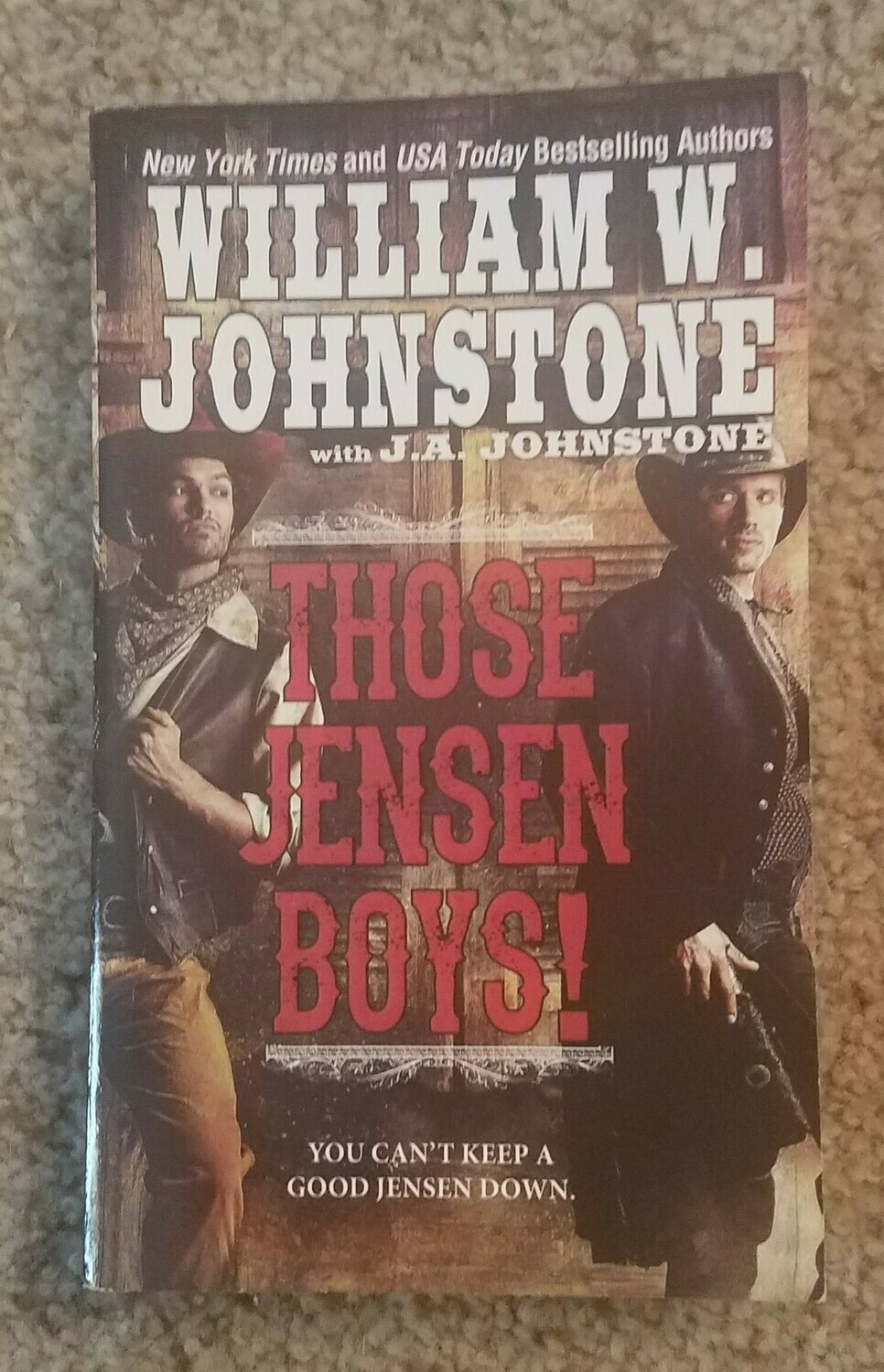Those Jensen Boys! by William W. Johnstone with J.A. Johnstone