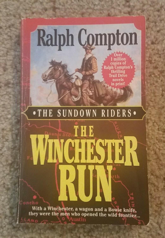 The Sundown Riders: The Winchester Run by Ralph Compton