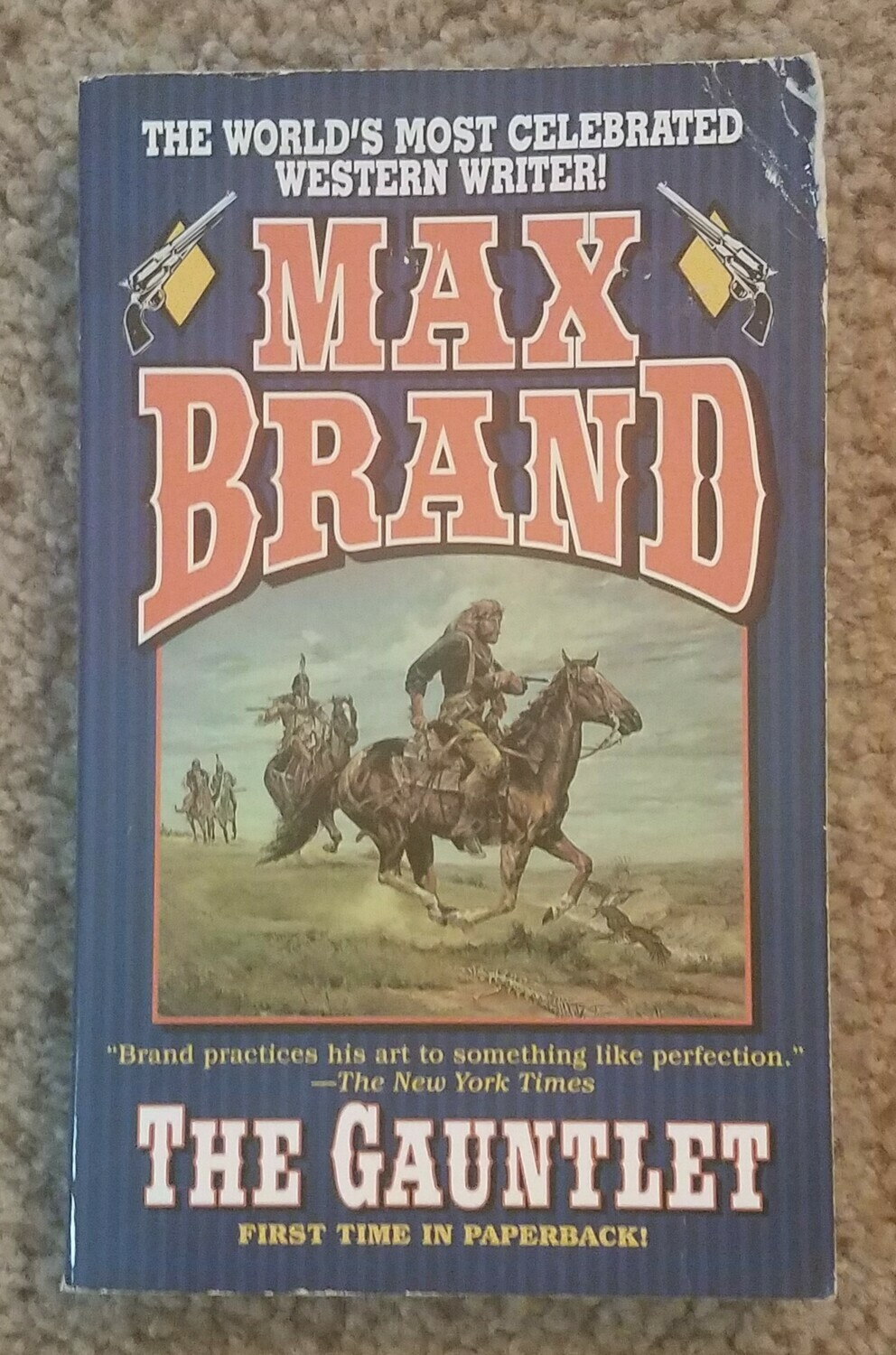 The Gauntlet by Max Brand