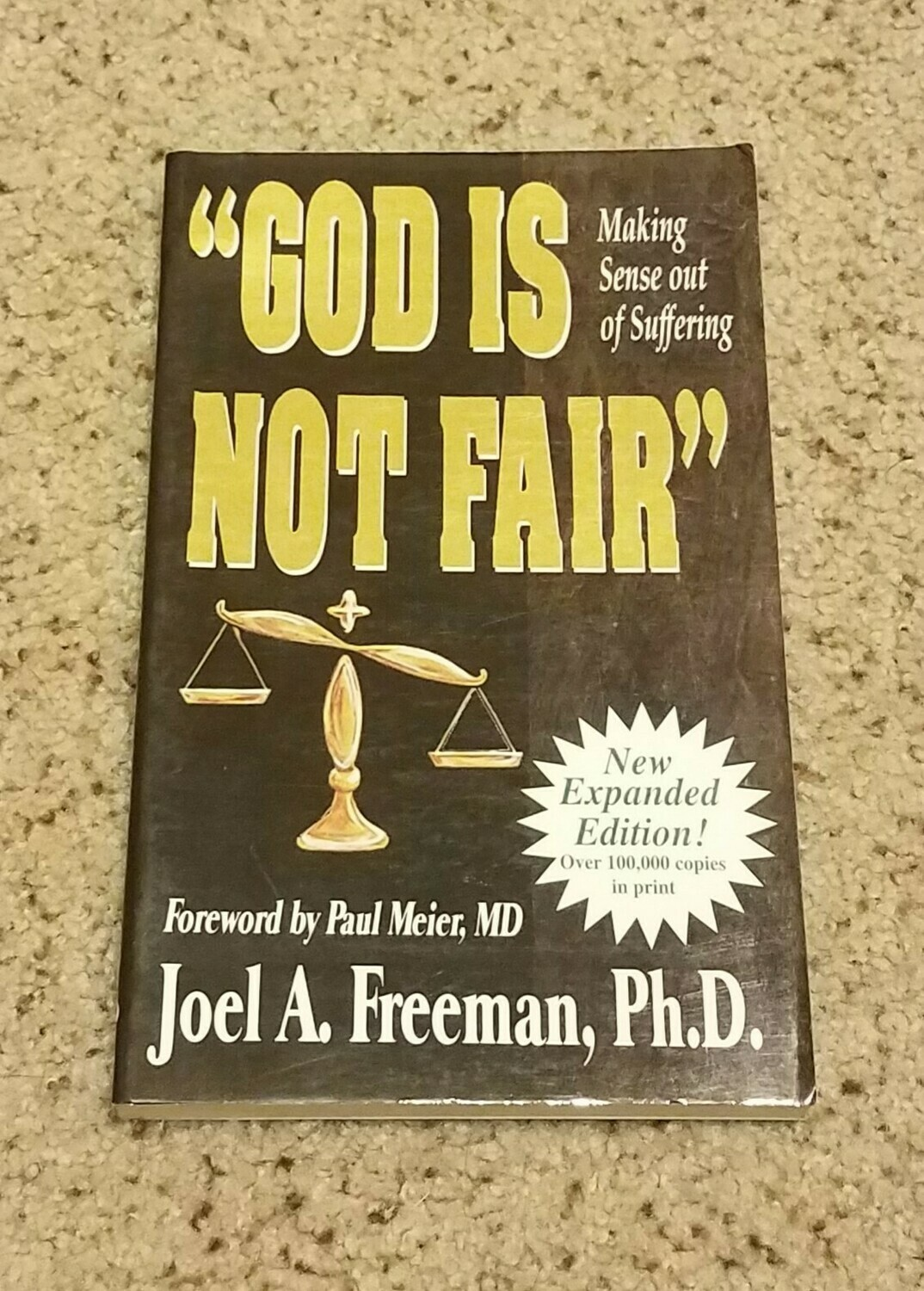 """God is Not Fair"" by Joel A. Freeman, Ph.D."