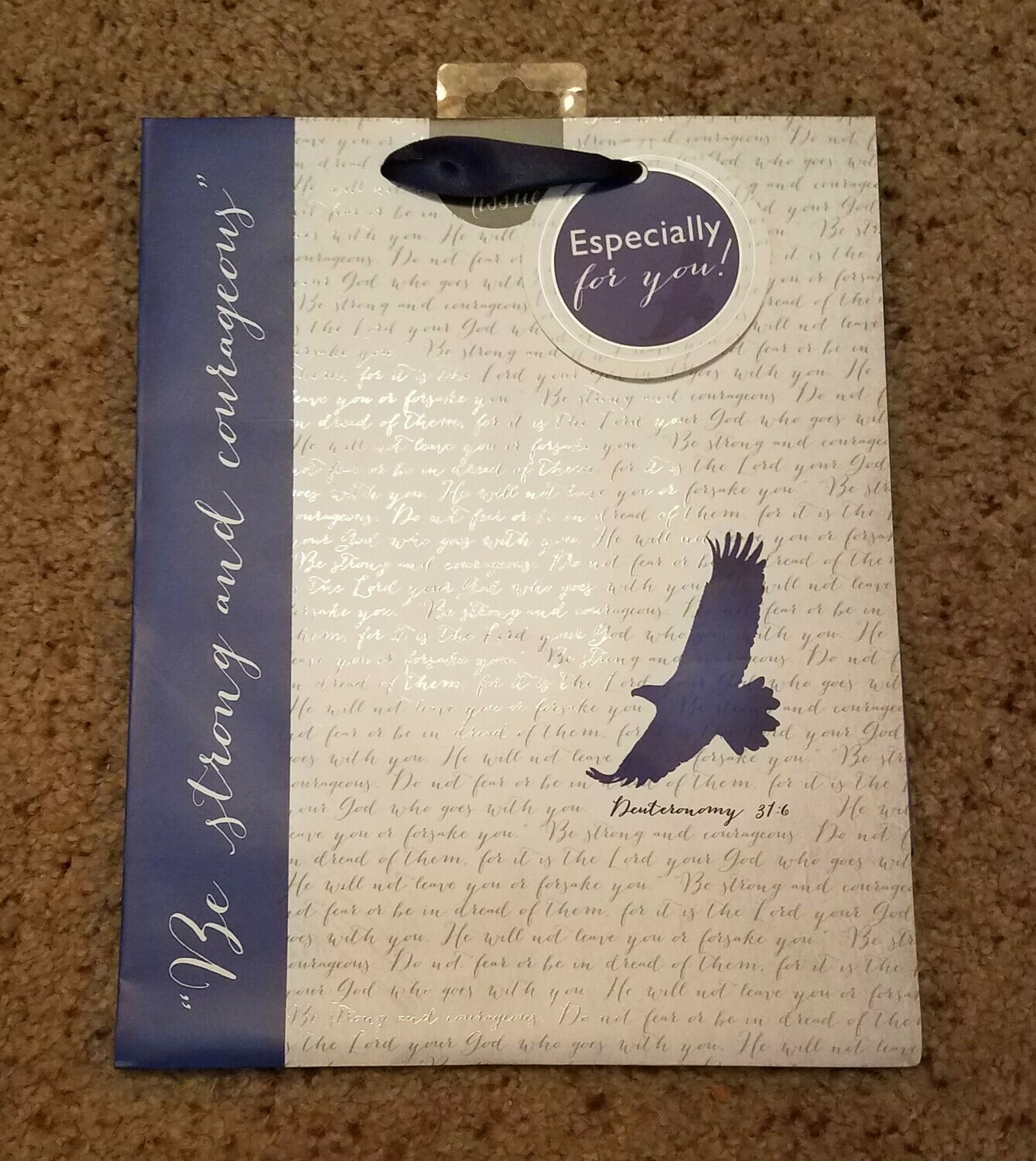 Be Strong and Courageous - Deuteronomy 31:6 Gift Bag
