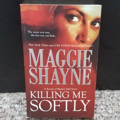 Killing Me Softly by Maggie Shayne
