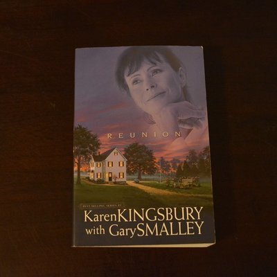 Reunion by Karen Kingsbury with Gary Smalley