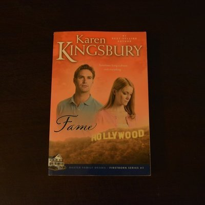 Fame by Karen Kingsbury