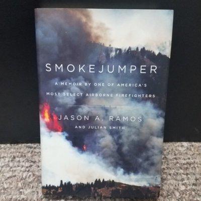Smokejumper by Jason A. Ramos & Julian Smith