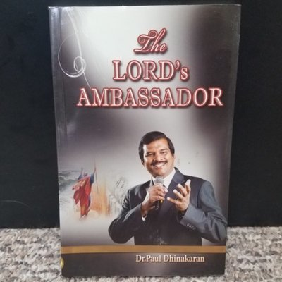 The Lord's Ambassador by Dr. Paul Dhinakaran