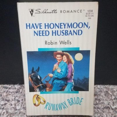 Have Honeymoon, Need Husband by Robin Wells