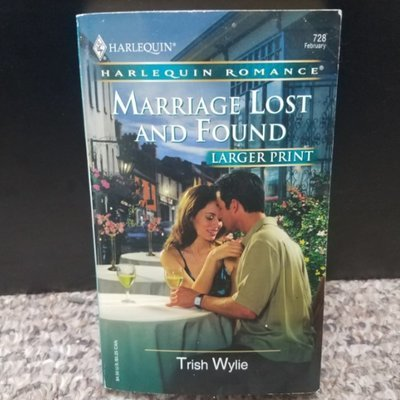 Marriage Lost and Found by Trish Wylie