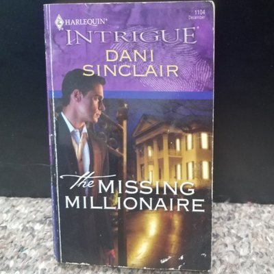 The Missing Millionaire by Dani Sinclair