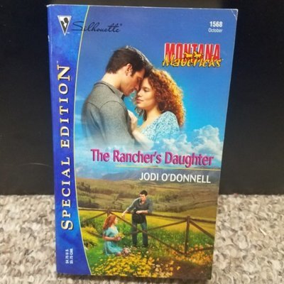 The Rancher's Daughter by Jodi O'Donnell