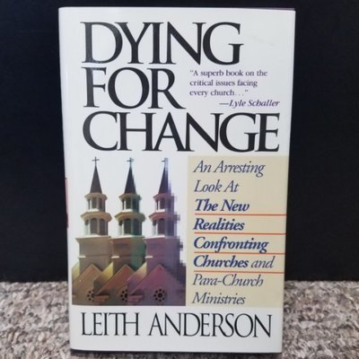 Dying For Change by Leith Anderson