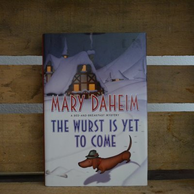 The Wurst is Yet to Come by Mary Daheim
