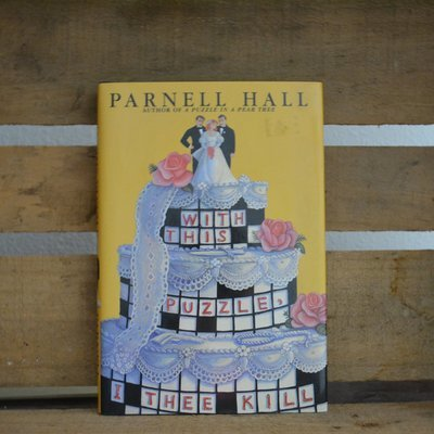 With This Puzzle, I Kill Thee by Parnell Hall
