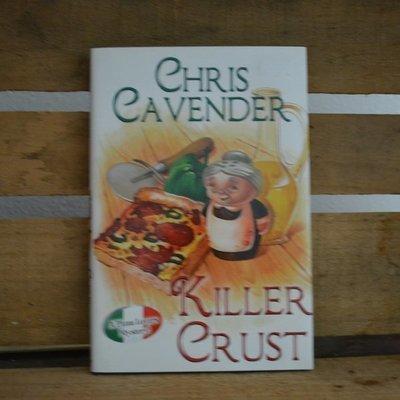 Killer Crust by Chris Cavender