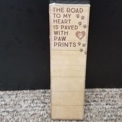 List Notepad - The Road To My Heart Is Paved With Paw Prints