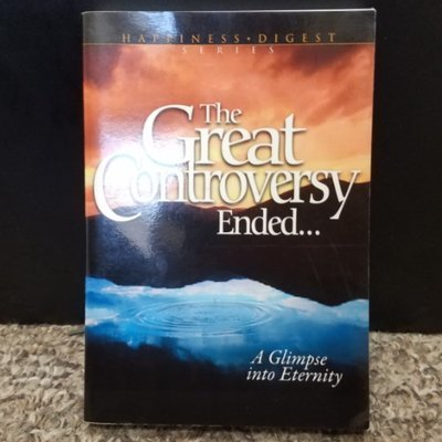 The Great Controversy Ended... by Better Living Publications
