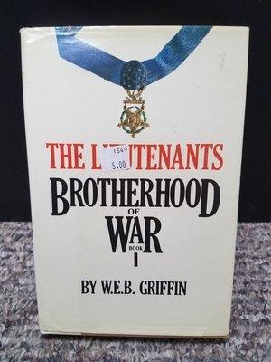 The Lieutenants Brotherhood of War by W.E.B. Griffin