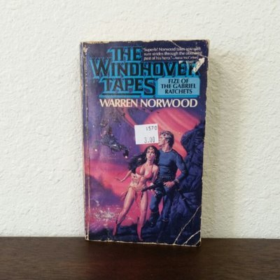 The Windhover Tapes: Fize of the Gabriel Ratchets by Warren Norwood