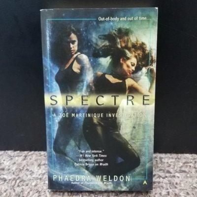 Spectre by Phaedra Weldon