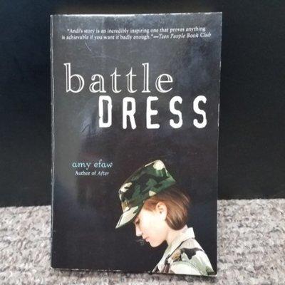 Battle Dress by Amy Efaw