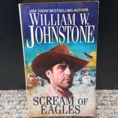 Scream Of Eagles by William W. Johnstone