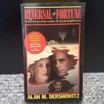 Reversal of Fortune by Alan M. Dershowitz