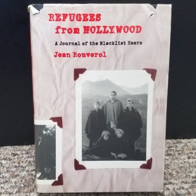 Refugees from Hollywood by Jean Rouverol