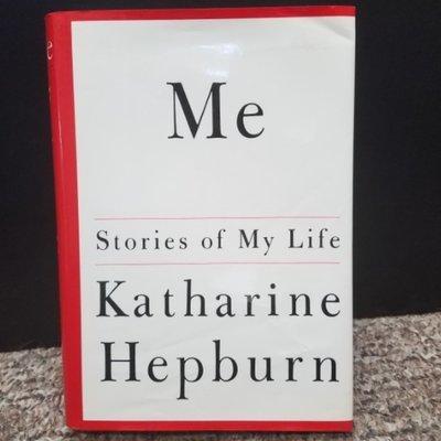 Me: Stories of My Life by Katharine Hepburn