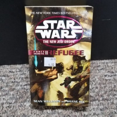 Star Wars The New Jedi Order: Force Heretic II - Refugee by Sean Williams and Shane Dix