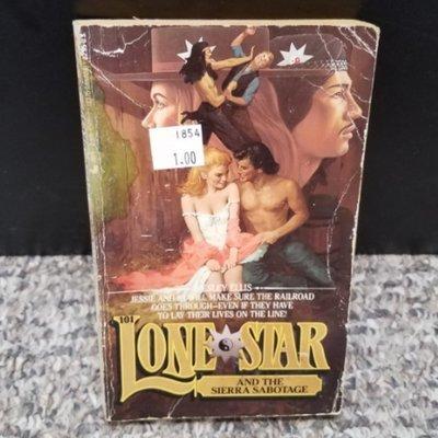Lone Star and the Sierra Sabotage by Wesley Ellis