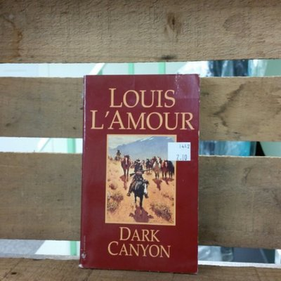 Dark Canyon by Louis L'Amour
