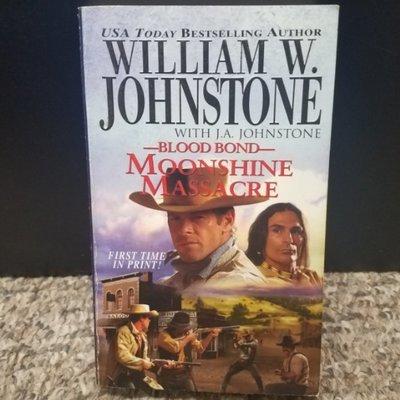 Blood Bond: Moonshine Massacre by William W. Johnstone with J.A. Johnstone