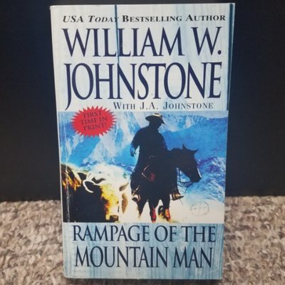 Rampage of the Mountain Man by William W. Johnstone with J.A. Johnstone