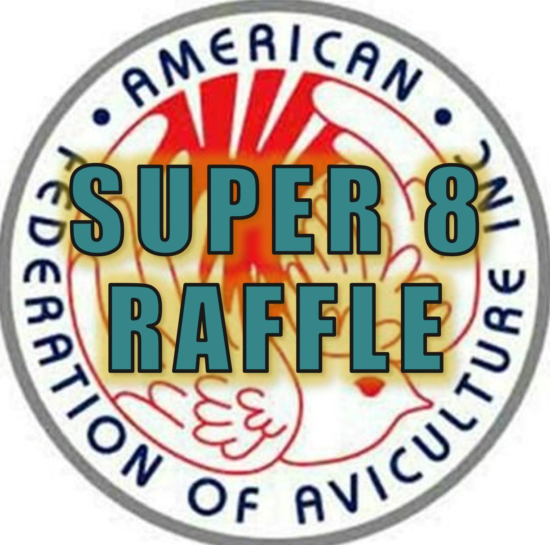 2019 Super 8 Raffle Tickets! SUPR8