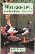 Waterfowl: Care, Breeding and Conservation By: Simon Tarsnane (Author), Frank S. Todd (Photographer)