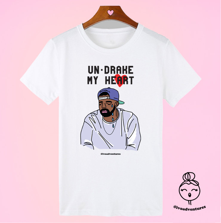 Un-Drake my heart - T-shirt