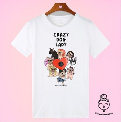 Crazy Dog Lady - White Tshirt by Ivo