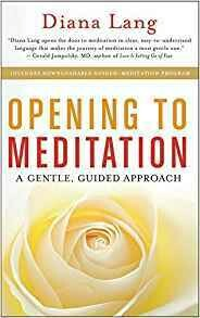 Opening to Meditation: A Gentle, Guided Approach by Diana Lang (2015-05-05)