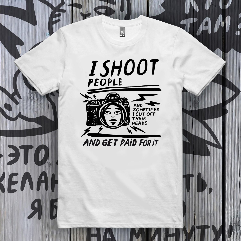 "Футболка ""I shoot people"" (Футболка для фотографа) белая"