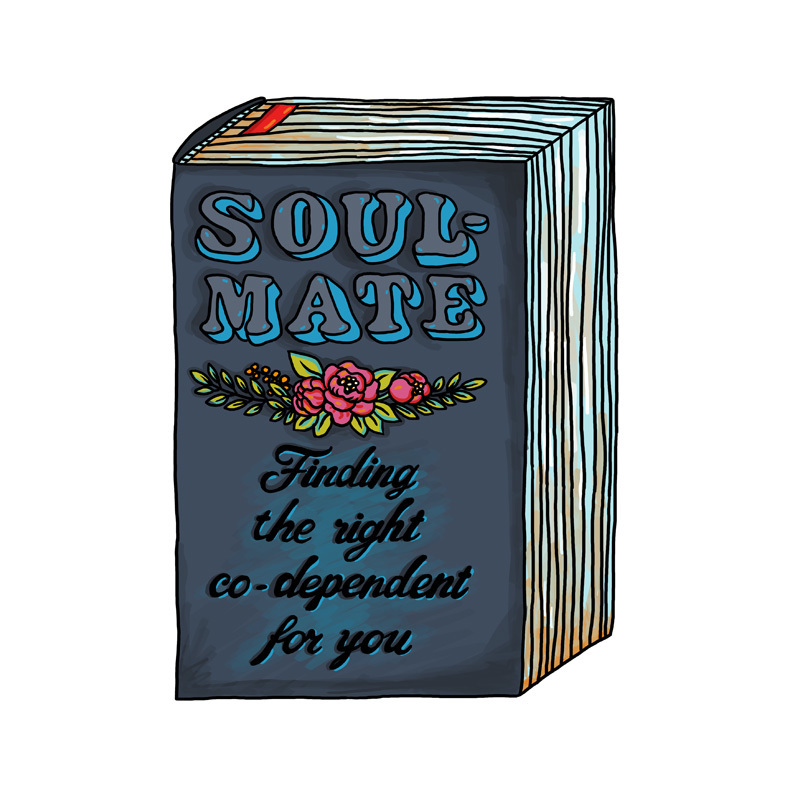 """Postcard: """"Soulmate - Finding The Right Co-Dependent For You"""""""