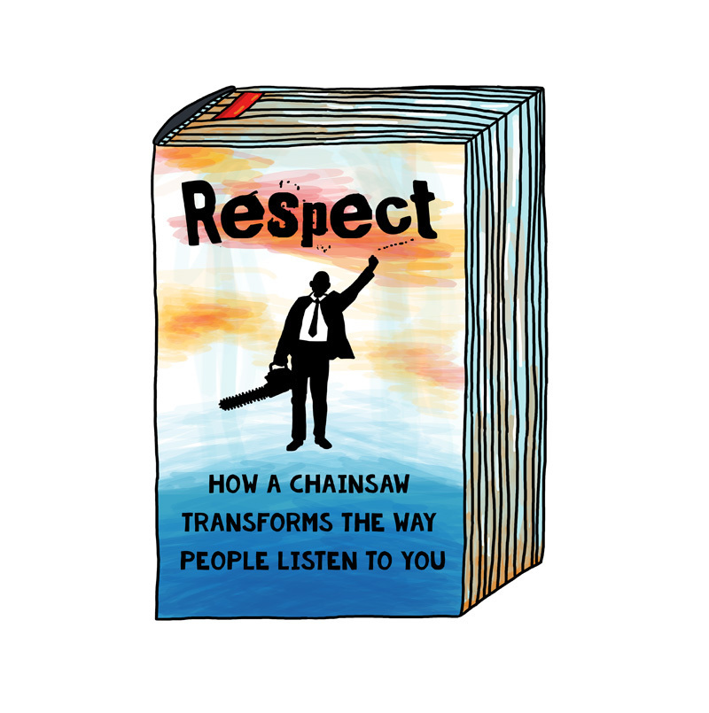 "Postcard: ""Respect: How A Chainsaw Transforms The Way People Listen To You"" 00778"