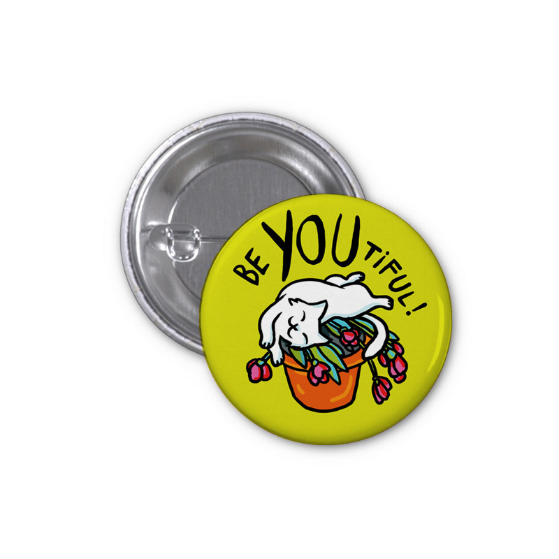 be You-tiful! 50 mm button