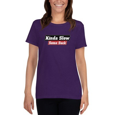 Kinda Suck Women's T-Shirt