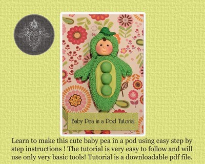 How to make a Baby Pea in a Pod Tutorial ( PDF downloadable File )
