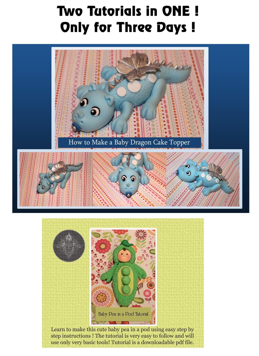 Two Tutorials in One! Baby Dragon AND Baby Pea Pdf Tutorial