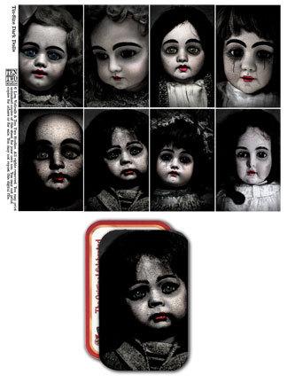 Tin-Sized Dark Dolls